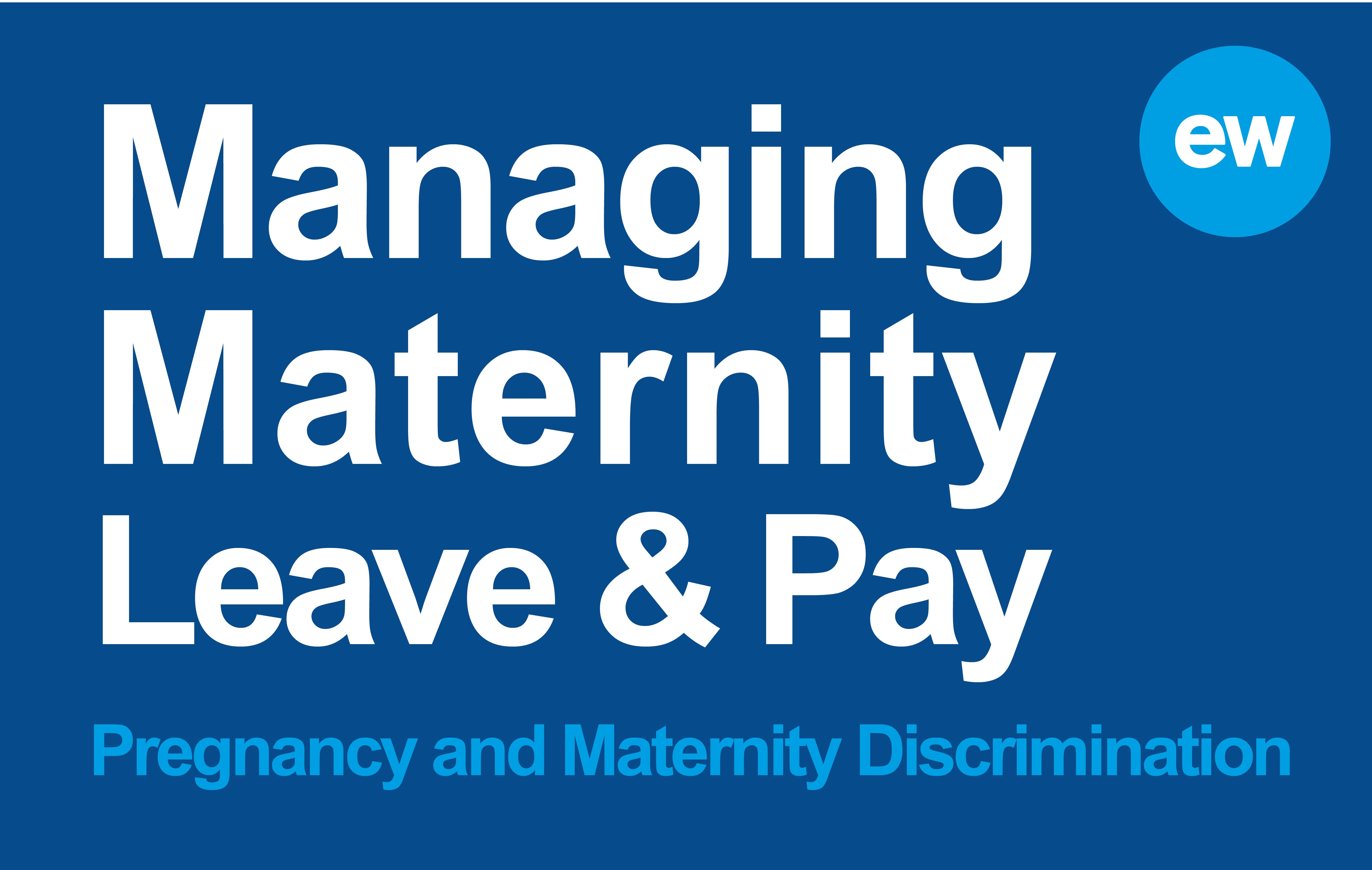 pregnancy and maternity discrimination