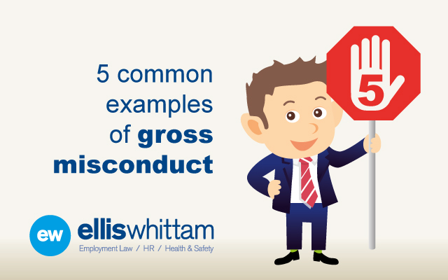 5 common examples of gross misconduct